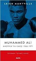 Muhammed Ali Amerika'ya Karsi 1966-1971