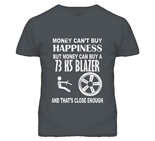 Money Cant Buy Happiness 1973 Chevy K5 Blazer Dark Distressed T Shirt