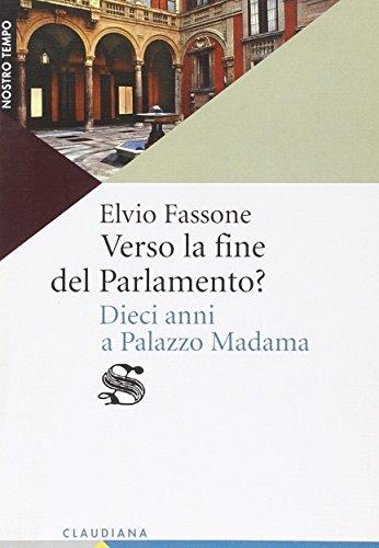 Verso la fine del Parlamento? Dieci anni a Palazzo Madama