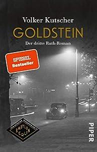 Goldstein (Die Gereon-Rath-Romane 3): Der dritte Rath-Roman (German Edition)