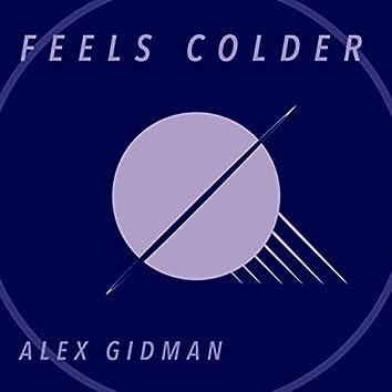 Feels Colder