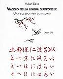 Viaggio nella lingua giapponese. Una bussola per gli italiani