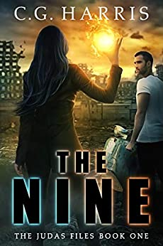 The Nine (The Judas Files Book 1) by [C.G. Harris]