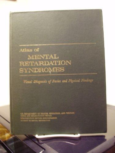 Atlas of mental retardation syndromes;: Visual diagnosis of facies and physical findings