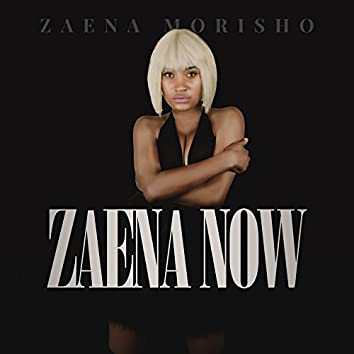 Zaena Now