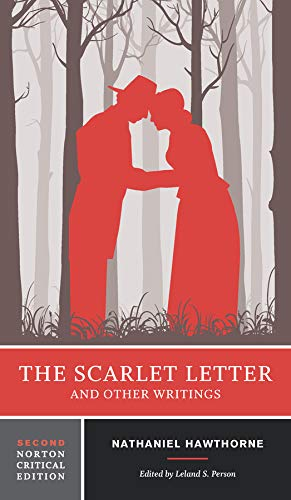 Compare Textbook Prices for The Scarlet Letter and Other Writings Second Edition Norton Critical Editions Second Edition ISBN 9780393264890 by Hawthorne, Nathaniel,Person, Leland S.