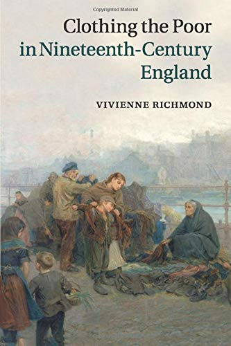 Clothing the Poor in Nineteenth-Century England PDF Books