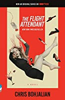 The Flight Attendant (Television Tie-In Edition): A Novel (Vintage Contemporaries)
