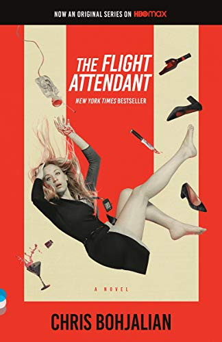 The Flight Attendant (Television Tie-In Edition): A Novel