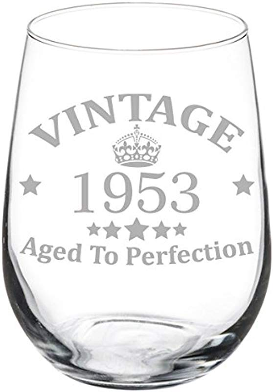 Wine Glass Goblet Vintage Aged To Perfection 1953 66th Birthday 17 Oz Stemless