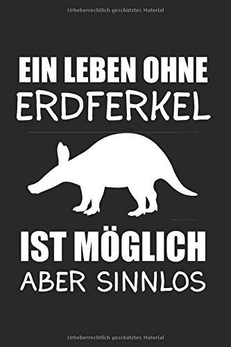 Geschenk Geschenkidee, Erdferkel Aardvark, Notizbuch Kalender Blanko Liniert Tagebuch Planer: Erdferkel & Aardvark Notizbuch 6'x9' Safari Geschenk für Afrika & Zoo