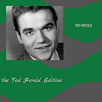 The Ted Herold Edition
