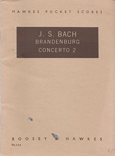 J S Bach Brandenburg Concerto 2 Hawkes Pocket Scores No 103