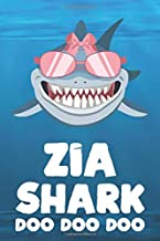 Zia - Shark Doo Doo Doo: Blank Ruled Personalized & Customized Name Shark Notebook Journal for Girls & Women. Funny Sharks Desk Accessories Item for ... Birthday & Christmas Gift for Women.