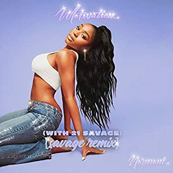 Motivation (Savage Remix)