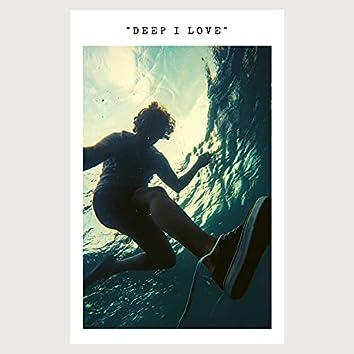 Deep I Love