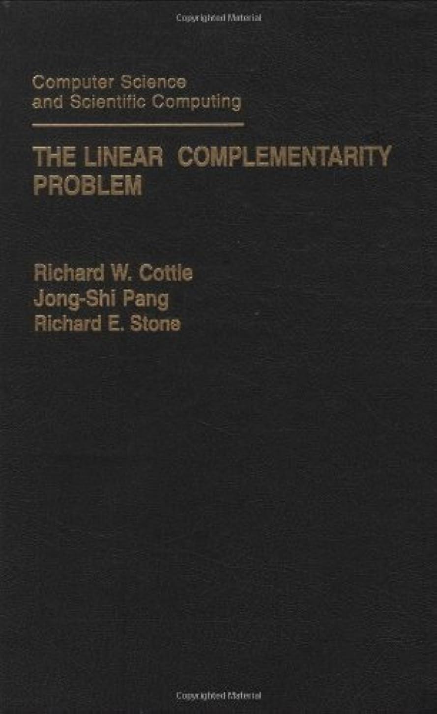 恐ろしい鍔香港The Linear Complementarity Problem (Computer Science and Scientific Computing) (English Edition)