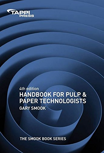 Compare Textbook Prices for Handbook For Pulp and Paper Technologists The SMOOK Book, Fourth Edition 4th Edition ISBN 9781595102454 by Gary A. Smook,Technical Editor, Michael Kocurek