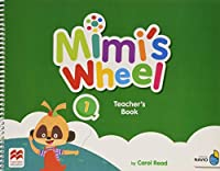 Mimi's Wheel Level 1 Teacher's Book with Navio App (Mimis Wheel)