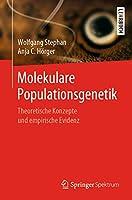 Molekulare Populationsgenetik: Theoretische Konzepte und empirische Evidenz
