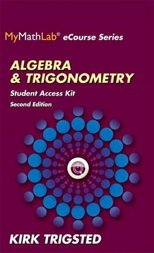 Price comparison product image MyLab Math for Trigsted Algebra & Trigonometry -- Access Kit (Mymathlab Ecourse)