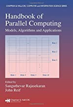Handbook of Parallel Computing: Models, Algorithms and Applications (Chapman & Hall/CRC Computer and Information Science Series)