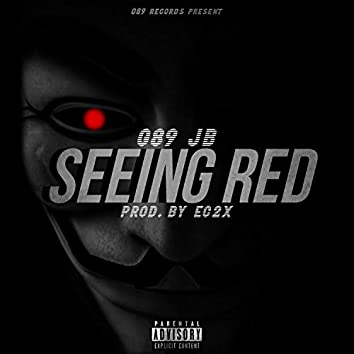 Seeing Red (feat. G89 JB)