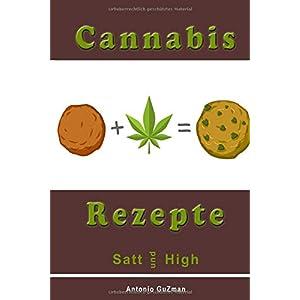 Cannabis Rezepte, Marihuana Kochbuch, Haschisch backen, Hanf kochen