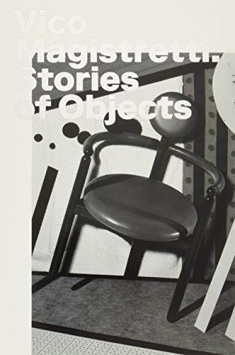 Vico Magistretti: Stories of Objects (Visuelle Archive / Visual Archives)