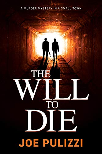 The Will to Die: A Novel of Suspense