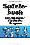 Spielebuch - Käsekästchen - Tic Tac Toe - Hangman: Für zuhause und unterwegs (120 liebevoll gestaltete Seiten, DIN A5, mit weichem Cover)