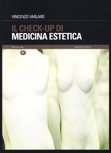 Il check-up di medicina estetica