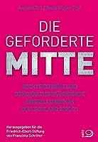 Die geforderte Mitte: Rechtsextreme und demokratiegefaehrdende Einstellungen in Deutschland 2020/21