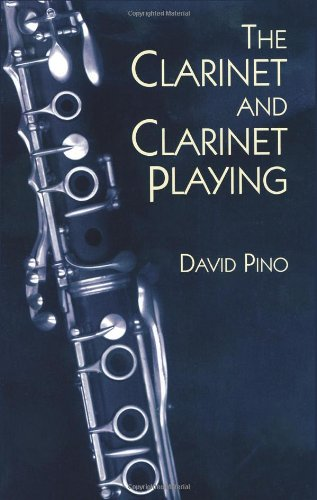 The Clarinet and Clarinet Playing (Dover Books on Music