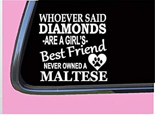 "Maltese Diamonds TP 500 Sticker 6"" Decal Rescue Dog Brush Toy Shirt"
