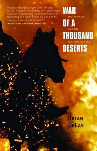 War of a Thousand Deserts: Indian Raids and the...