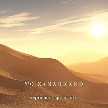 Requiem of Spirit Lofi (To Zanarkand)