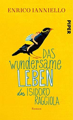 Das wundersame Leben des Isidoro Raggiola: Roman (German Edition)
