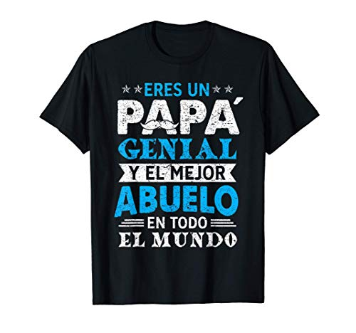 Un Papá Genial Y El Mejor Abuelo En Todo El Mundo, Regalos Camiseta