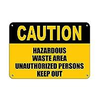 注意有害廃棄物エリア許可されていない人は壁の金属ポスターを締め出しますレトロなプラーク警告ブリキのサインヴィンテージ鉄の絵画の装飾オフィスの寝室のリビングルームクラブのための面白い吊り下げ工芸品
