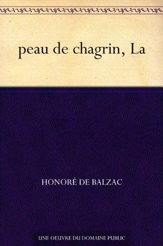 peau de chagrin, La (French Edition)