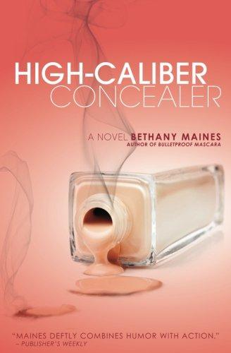 High-Caliber Concealer: 3