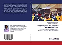 Best Practices of Outcome Based Education: A Study with reference to Dr.B.R.Ambedkar University - Srikakulam, Andhra Pradesh State