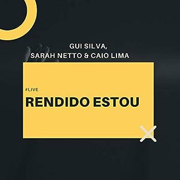 Rendido Estou (Live)