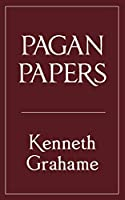 Pagan Papers (Walmer Belles-Lettres)