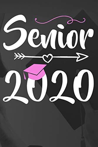 Senior 2020: Graduation Journal for Senior Gifts High School 2020 Boy Girl Class Of 2020 Congratulations  |  College Graduate gift ideas for University Students Supplies Diary, Teachers Notebook Gift