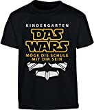 Geschenk zur Einschulung Kindergarten Das Wars Kinder T-Shirt 128 Schwarz