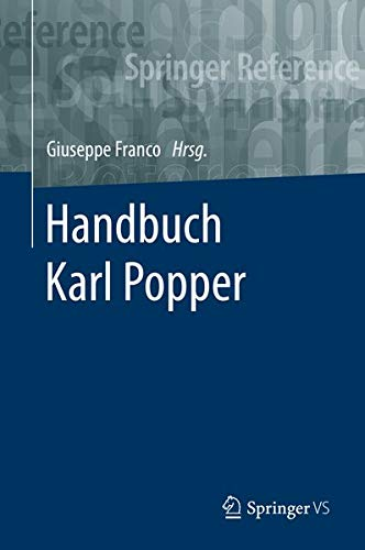 Handbuch Karl Popper (Springer Reference Geisteswissenschaften)