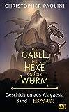 Die Gabel, die Hexe und der Wurm