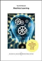 MACHINE LEARNING (Int'l Ed) (Mcgraw-Hill International Edit)